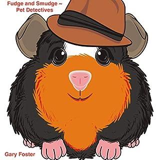 Fudge and Smudge: Pet Detectives cover art