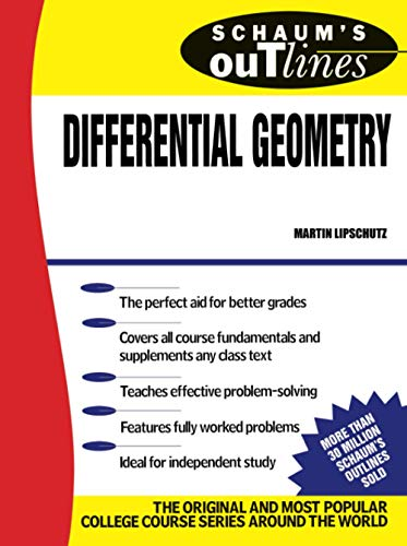 Schaum\'s Outline of Differential Geometry.
