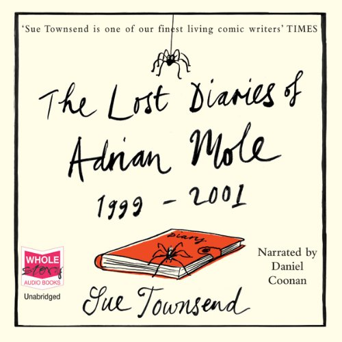 The Lost Diaries of Adrian Mole, 1999-2001 audiobook cover art