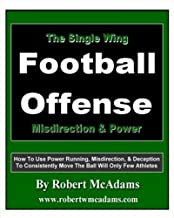 The Single Wing Football Offense