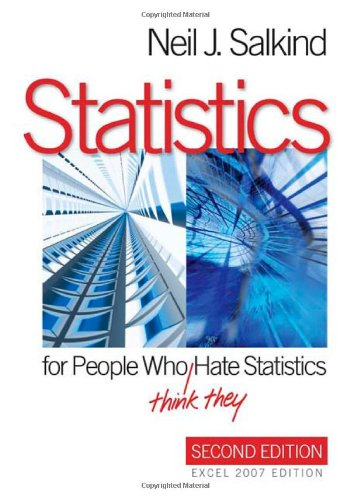 Statistics for People Who (Think They) Hate Statistics:...