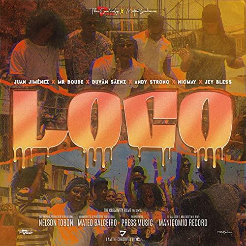 Loco [Explicit]