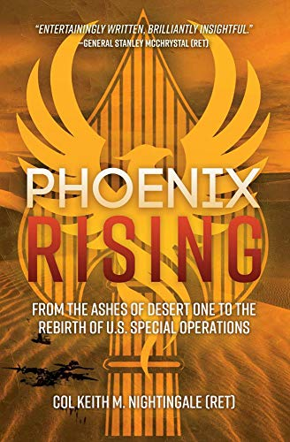 Image of Phoenix Rising: From the Ashes of Desert One to the Rebirth of U.S. Special Operations
