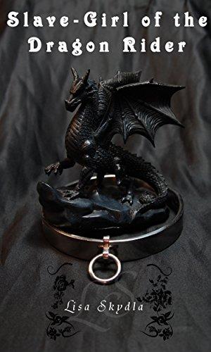 Book: Slave-Girl of the Dragon Rider by Lisa Skydla