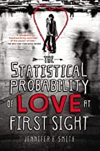 Jennifer E. Smith: The Statistical Probability of Love at First Sight (Paperback); 2013 Edition