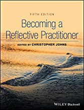 Becoming a Reflective Practitioner (English Edition)