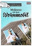 Stellplatzführer Schönste Thermen: Wellness mit dem Wohnmobil