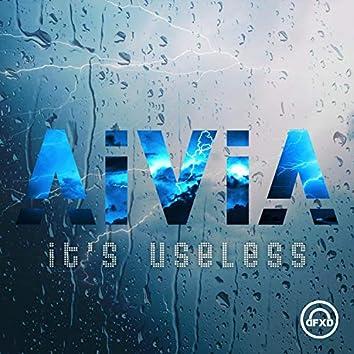 It's useless