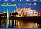 MALLORCA zum VERLIEBEN (Wandkalender 2019 DIN A3 quer): Ausgew?hlte Aufnahmen von Mallorca (Monatskalender, 14 Seiten )