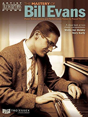 The Mastery Of Bill Evans -For Piano- (Book): Noten für Klavier