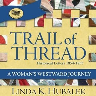 Trail of Thread: A Woman's Westward Journey  cover art