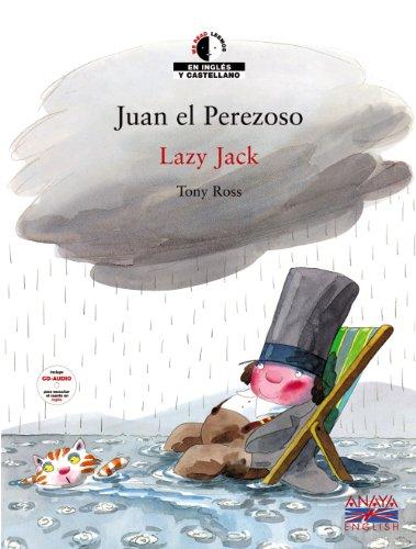 Juan el perezoso/ Lazy Jack