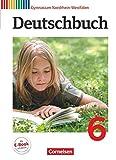 Deutschbuch: Deutschbuch 6 Gymnasium Nordrhein-Westfalen (German Edition)