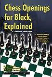 Chess Openings For Black, Explained: A Complete Repertoire-Lev Alburt Roman Dzindzichashvili Eugene Perelshteyn