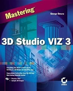 Mastering 3D Studio VIZ 3