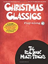 Christmas Classics Play-Along: Real Book Multi-Tracks Volume 9 (The Real Book Multi-Tracks: For C, B-Flat, E-Flat & Bass Clef Instruments)