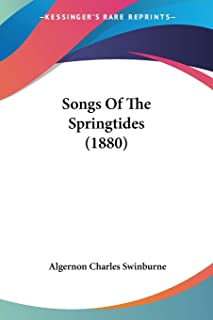 Songs Of The Springtides (1880)