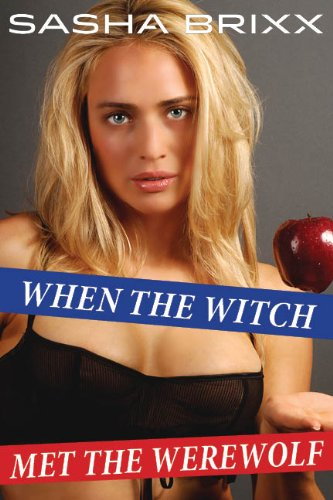 When the Witch Met the Werewolf (English Edition)