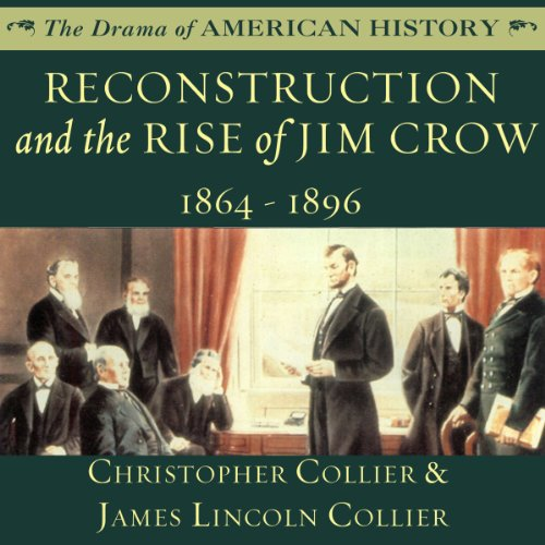 Reconstruction and the Rise of Jim Crow audiobook cover art