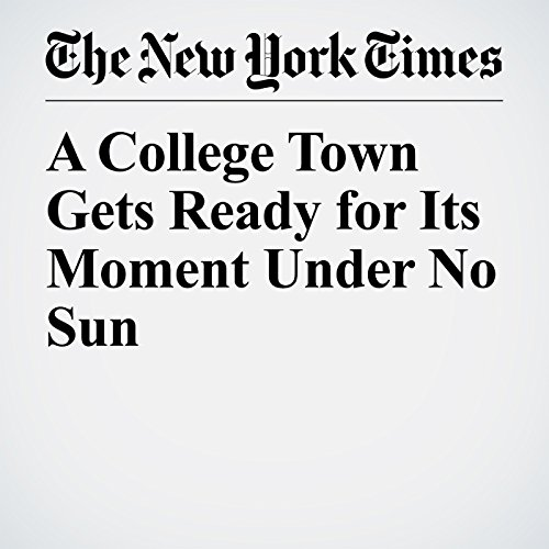 A College Town Gets Ready for Its Moment Under No Sun copertina