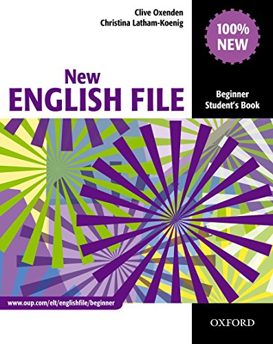 New English file. Beginner. Student's book. Per le Scuole superiori: Six-level general English course for adults