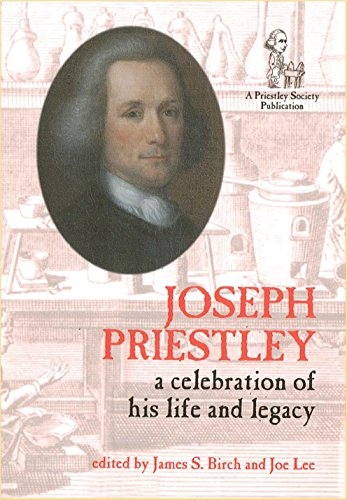 Joseph Priestley: A Celebration of His Life and Legacy