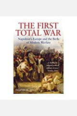 [( The First Total War: Napoleon's Europe and the Birth of Modern Warfare )] [by: David A. Bell] [May-2008] Paperback