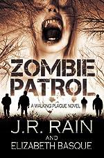 Zombie Patrol (Walking Plague Trilogy Book 1)
