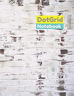 Dot grid notebook White painted bricks texture background cover, dot grid notebook 100 pages– Large (8.5 x 11 Inches)