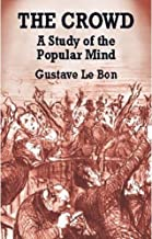 gustave le bon crowd theory