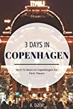 3 Days in Copenhagen: Copenhagen Travel Guide – Best 72 Hours in Copenhagen for First-Timers