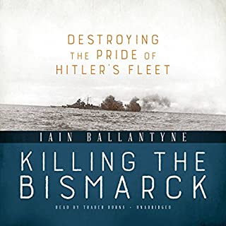 Killing the Bismarck audiobook cover art