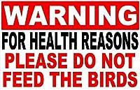 警告鳥に餌をやらないティンサイン壁鉄の絵レトロなプラークヴィンテージ金属板装飾ポスターおかしいポスターバーガレージカフェホームの工芸品をぶら下げ