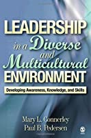 Leadership in a Diverse and Multicultural Environment: Developing Awareness, Knowledge, and Skills by Mary L. Connerley Paul B. Pedersen(2005-03-02)