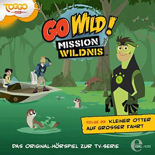 Kleiner Otter auf großer Fahrt (Go Wild - Mission Wildnis 23) Titelbild