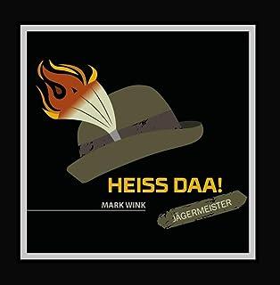 Heiss Daa! (Jägermeister Edition)