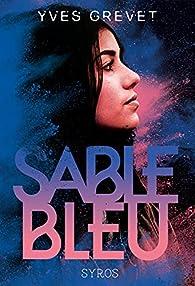 Sable bleu par Yves Grevet