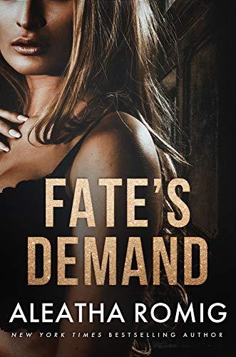 Fate's Demand by [Aleatha Romig]