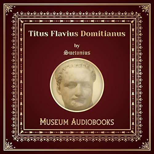 Titus Flavius Domitianus audiobook cover art