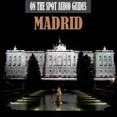 On The Spot Audio Guides / Madrid, Spain