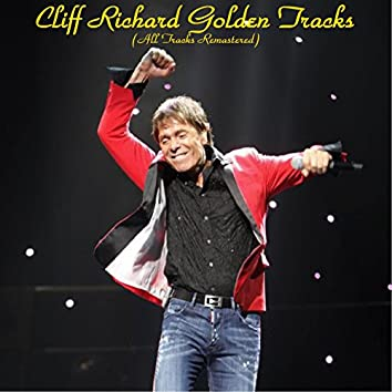Cliff Richard Golden Tracks (feat. The Shadows) [All Tracks Remastered]