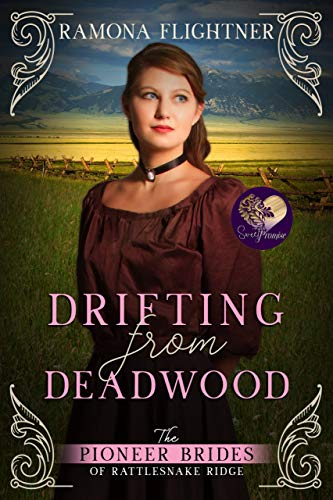 Drifting from Deadwood (The Pioneer Brides of Rattlesnake Ridge Book 6) by [Ramona Flightner, Sweet Promise Press]