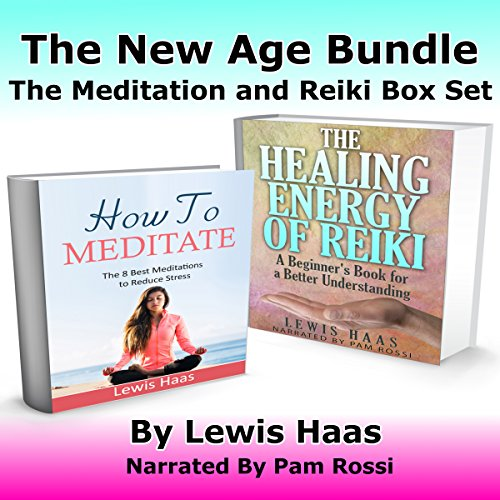 The New Age Bundle: The Meditation and Reiki Box Set audiobook cover art