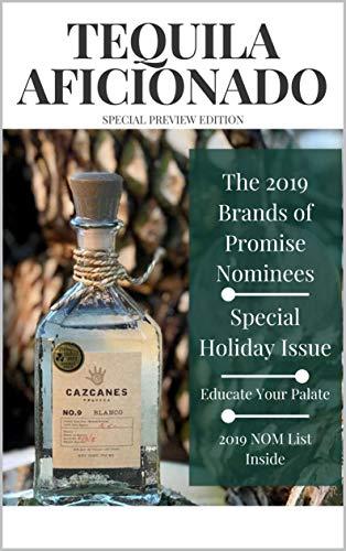 Tequila Aficionado Magazine: 2019 Special Preview Issue (English Edition)