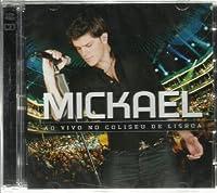 Mickael Ao Vivo No Coliseu De Lisboa [2CD] 2010