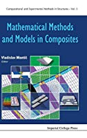 Mathematical Methods and Models in Composites (Computational and Experimental Methods in Structures)