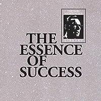 The Essence of Success