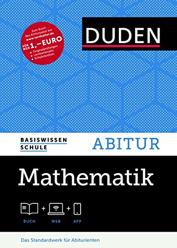 Basiswissen Schule - Mathematik Abitur: Das Standardwerk für Abiturienten