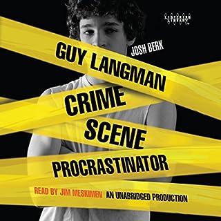 Guy Langman, Crime Scene Procrastinator audiobook cover art