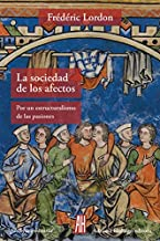 La sociedad de los afectos (FILOSOFIA E HISTORIA)